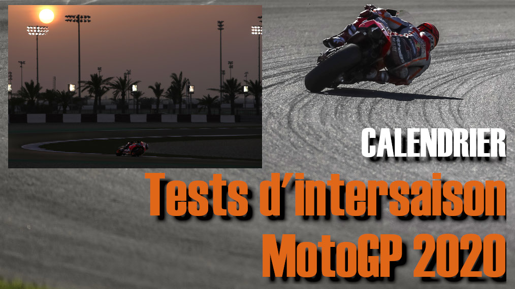 Calendrier des tests d'intersaison MotoGP 2020