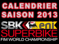 Calendrier 2013 des courses Superbike et Supersport